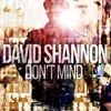 Don't Mind - Single - David Shannon