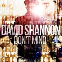 EUROPESE OMROEP | Don't Mind - Single - David Shannon