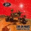 LIVE ON MARS LONDON ASTORIA 1997 ジャケット写真