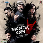 Rock On 2 (Original Motion Picture Soundtrack)