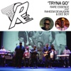 Tryna Go (feat. Raheem DeVaughn & Dee Boy) - Single - Rare Essence