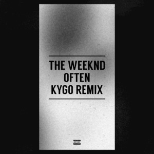 Often (Kygo Remix) - Single Mp3 Download