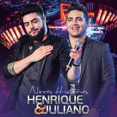 Novas Histórias (Ao Vivo) - Deluxe - Henrique e Juliano
