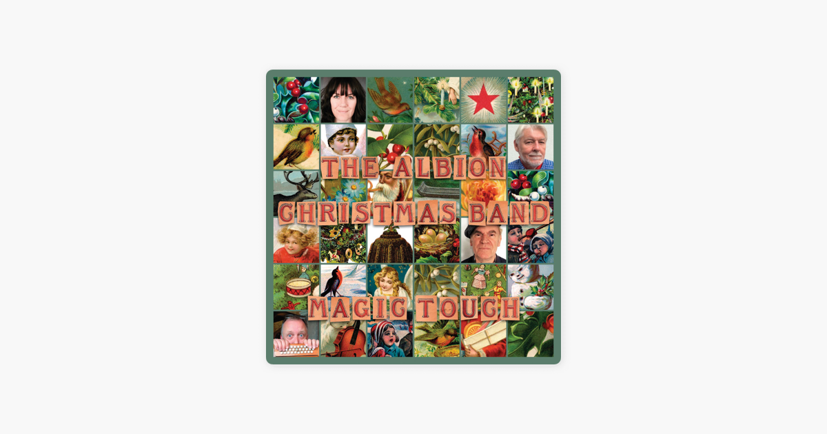 magic touch by albion christmas band on apple music