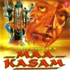 Maa Kasam (Original Motion Picture Soundtrack)