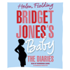 Helen Fielding - Bridget Jones's Baby: The Diaries (Unabridged)  artwork