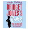 Helen Fielding - Bridget Jones's Baby: The Diaries (Unabridged)  artwork