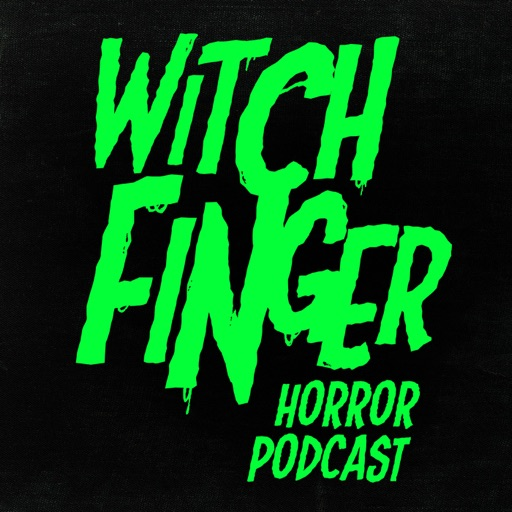 Cover image of Witch Finger - Witch Finger Horror Podcast