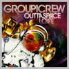 Group 1 Crew - Outta Space Love artwork