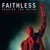 Passing the Baton - Live from Brixton, Faithless