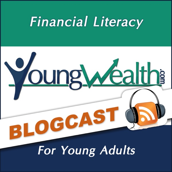 The Young Wealth Show Blogcast