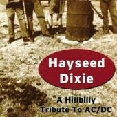 Hayseed Dixie - Dirty Deeds Done Dirt Cheap
