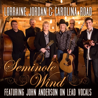 Seminole Wind - Single - Lorraine Jordan & Carolina Road album