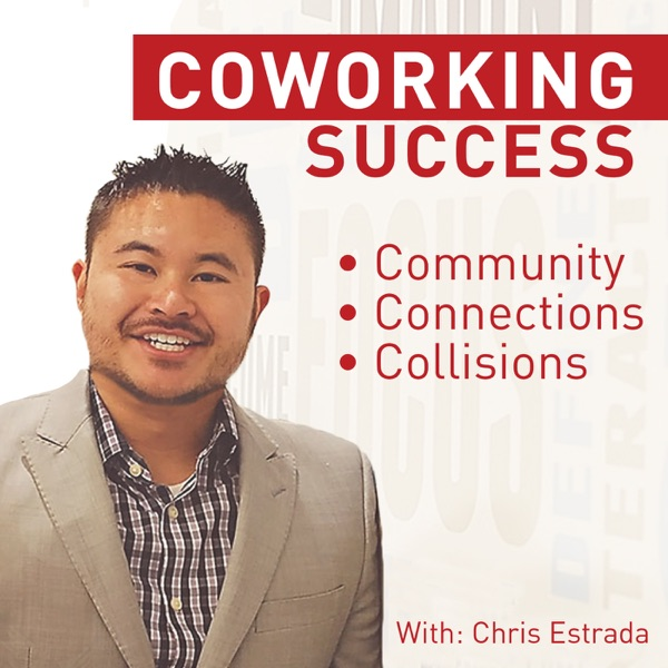 Coworking Success | Be Inspired! | Weekly interviews with today's successful and inspiring Entreprenuers working from coworki