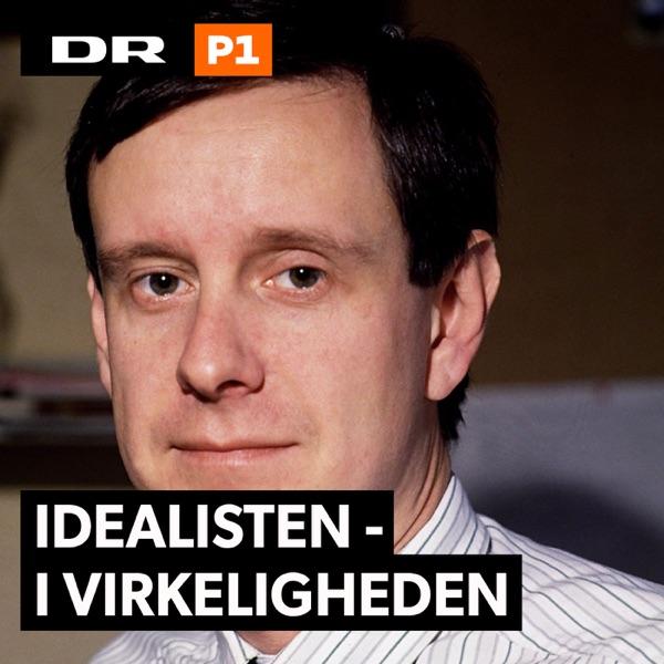 Idealisten - i virkeligheden