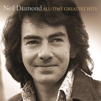All-Time Greatest Hits - Neil Diamond album