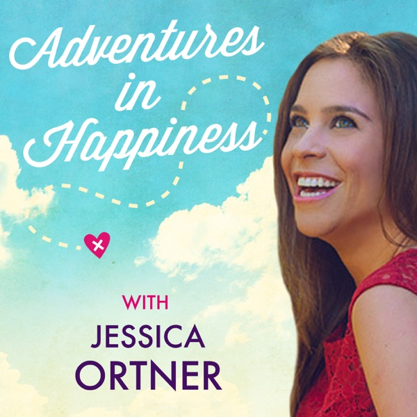 Adventures in Happiness with Jessica Ortner
