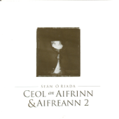 The Ó Riada Collection: Ceol an Aifrinn & Aifreann 2