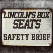 Safety Brief - Mbest11x & Lincoln's Box Seats - Mbest11x & Lincoln's Box Seats