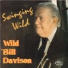 Swinging Wild (feat. Bruce Turner, Bert Murray, Ronnie Gleves, Dave Murphy & Tony Allen), Wild Bill Davison