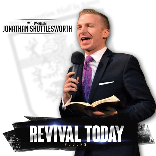 Revival Today Podcasts