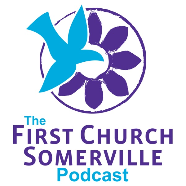 The First Church Somerville Podcast