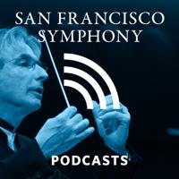 San Francisco Symphony Podcasts podcast