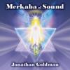 Merkaba of Sound (feat. Lama Tashi) - Jonathan Goldman
