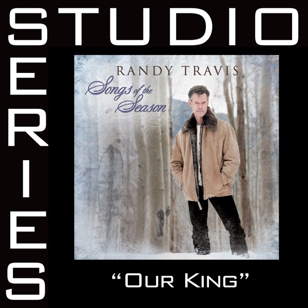 Our King (Studio Series Performance Track) - EP