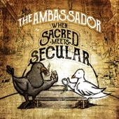 The Ambassador - Sacred or Secular