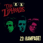 The Zipheads - Last Man on Earth