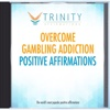 Overcome Gambling Addiction Affirmations - EP - Trinity Affirmations