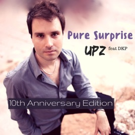 Pure Surprise (10th Anniversary Edition) [feat. DKP] - Single