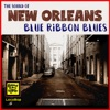 Sound of New Orleans Blue Ribbon Blues