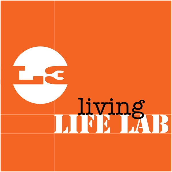 Living Life Lab's podcast