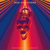 NGHTMRE - GUD VIBRATIONS