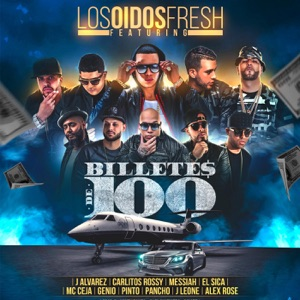Billetes de 100 (feat. J Alvarez, Carlitos Rossy, Messiah, El Sica, MC Ceja, Genio el Mutante, Pinto Picasso, Pancho, J Leone & Alex Rose) - Single Mp3 Download