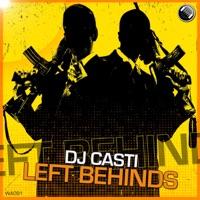 Left Behinds - DJ CASTI