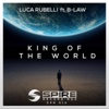 King of the World (feat. B-Law) - Single - Luca Rubell