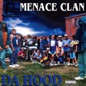 Menace Clan - Da Hood