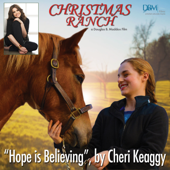 Hope Is Believing From The Film Christmas Ranch Cheri Keaggy - Cheri Keaggy