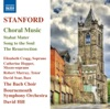 Stanford: Choral Music, Bach Choir, Bournemouth Symphony Orchestra & David Hill