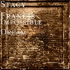 Impossible Dream - Single, Stacy Francis
