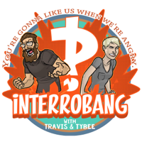 Interrobang with Travis and Tybee