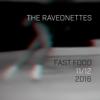 The Raveonettes - Fast Food artwork