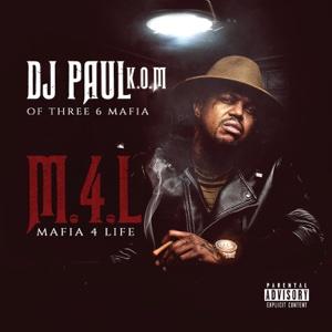 Mafia 4 Life - DJ Paul - DJ Paul