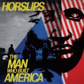The Man Who Built America (Bonus Tracks Version)
