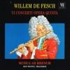 Willem De Fesch: VI Concerti Opera Quinta, Jed Wentz, Musica Ad Rhenum & Manfred Kraemer