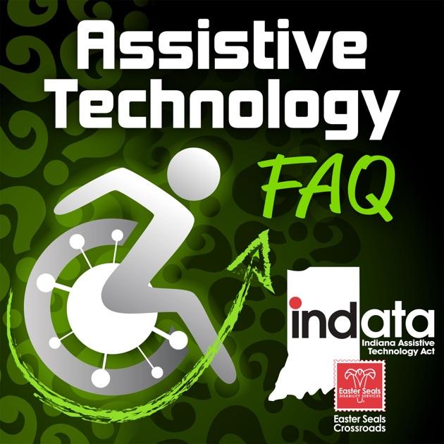 Assistive Technology FAQ (ATFAQ) Podcast by Brian Norton on