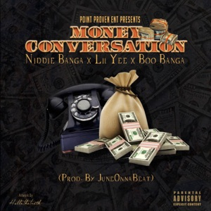 Money Conversation (feat. Lil Yee & Boo Banga) - Single Mp3 Download